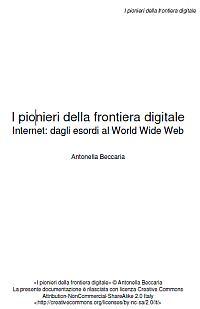 I pionieri della frontiera digitale
