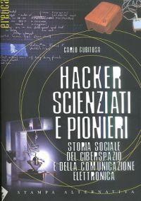 """Libro """"Hacker, scienziati e pionieri"""""""